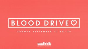 Community Blood Drive - South Hills Church @ South Hills Church  | Burbank | California | United States