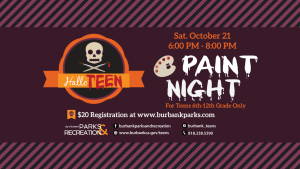 HalloTEEN Paint Night @ Creative Arts Center | Burbank | California | United States