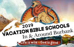 2019 Vacation Bible Schools In Burbank