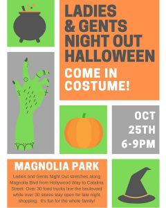 Ladies & Gent's (Halloween) Night Out @ Magnolia Park Burbank