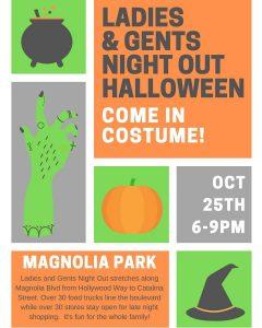 Ladies & Gent's (Halloween) Night Out @ Magnolia Park Burbank