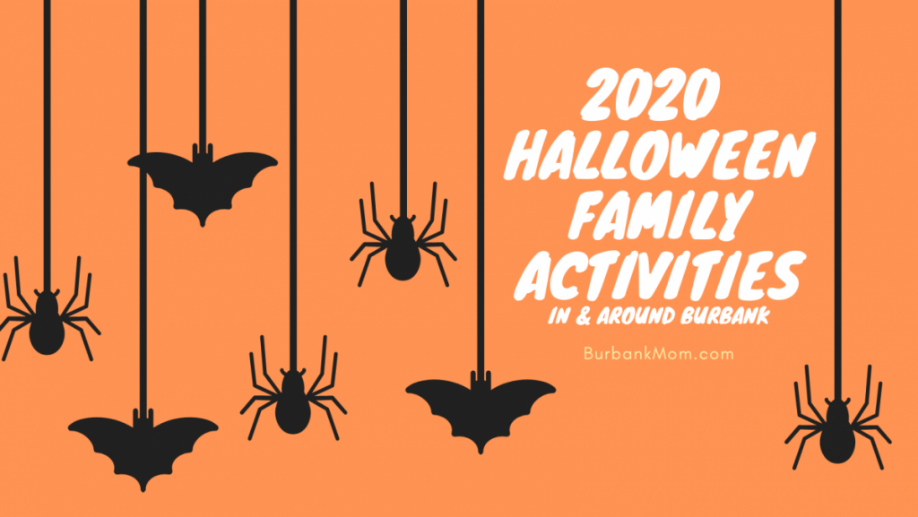 Halloween Activites 2020 Near Me 2020 Halloween Activities In And Around Burbank | Burbank Mom